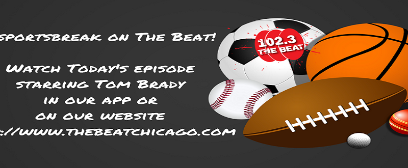 Tom Brady on The Beat Chicago's #sportsbreak